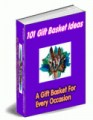 101 Gift Basket Ideas Resale Rights Ebook