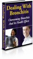 Dealing With Bronchitis PLR Ebook