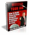 Murder Your Job Give Away Rights Ebook