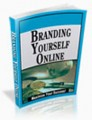 Branding Yourself Online Personal Use Ebook