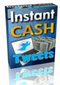 Instant Cash Tweets Plr Autoresponder Messages