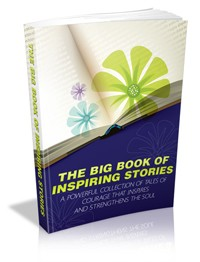The Big Book Of Inspiring Stories Give Away Rights Ebook