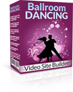 Ballroom Dancing Video Site Builder Give Away Rights Software