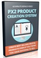 Px2 Product Creation System PLR Video