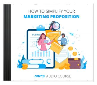 Simplify Your Marketing Proposition MRR Audio