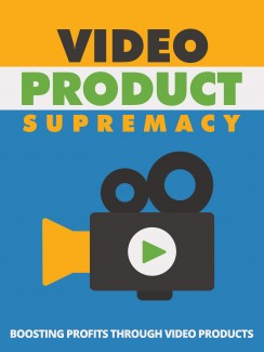 Video Product Supremacy Give Away Rights Ebook