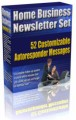 Home Business Newsletter Set MRR Autoresponder Messages