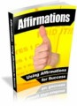 Affirmations - Using Affirmations For Success Plr Ebook