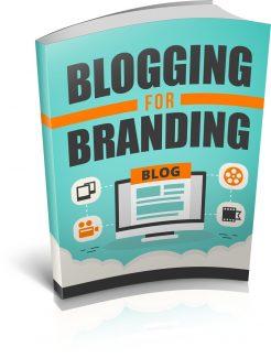 Blogging For Branding MRR Ebook