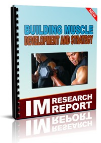 Building Muscle Development And Strategy MRR Ebook