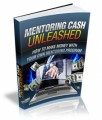Mentoring Cash Unleashed Give Away Rights Ebook