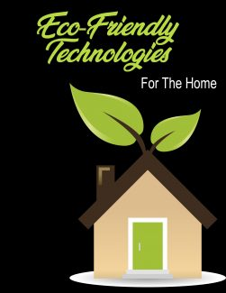 New Eco-friendly Technologies For Your Home PLR Ebook