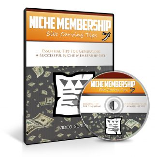 Niche Membership Site Carving Tips Upgrade MRR Video With Audio