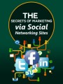 Secrets Of Marketing Via Social Networking Sites PLR Ebook