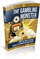 The Gambling Monster MRR Ebook