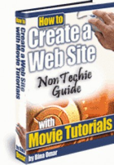 How To Create A Web Site – Non Techie Guide Personal Use Ebook