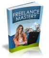 Freelance Mastery Mrr Ebook