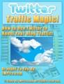 Twitter Traffic Magic MRR Ebook