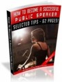 How To Become A Successful Public Speaker Mrr Ebook