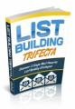 List Building Trifecta Plr Ebook