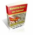 Marketing Gurus Lies Exposed Mrr Ebook