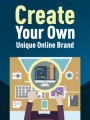 Create Your Own Unique Online Brand PLR Ebook