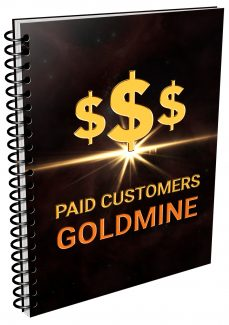 Paid Customers Gold Mine MRR Ebook With Audio