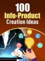 100 Info-Product Creation Ideas PLR Ebook