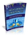 Proxy Website Creation 101 Mrr Ebook