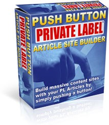 Push Button Private Label Article Site Builder Resale Rights Software