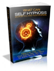 What Can Self Hypnosis For You And Your Business Mrr Ebook