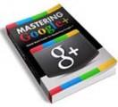 Mastering Google PLR Ebook