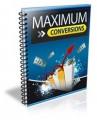 Maximum Conversions PLR Ebook