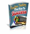 Positive Thinking - The Key To Success Mrr Ebook