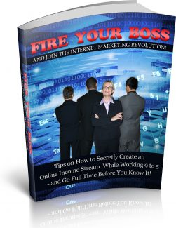 Fire Your Boss PLR Ebook