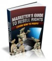 Marketers Guide To Resell Rights Give Away Rights Ebook