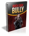 Quick Cash Bully Resale Rights Ebook