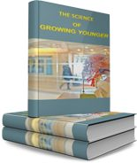 Science Of Growing Younger Personal Use Ebook