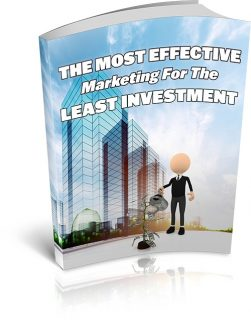 The Most Effective Marketing For The Least Investment MRR Ebook