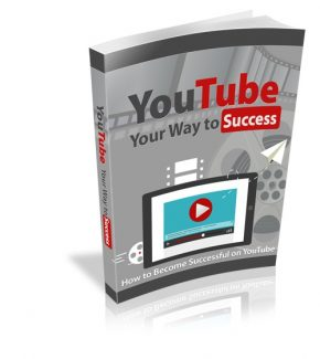 Youtube Your Way To Success Resale Rights Ebook