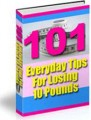 101 Everyday Tips For Losing 10 Pounds PLR Ebook
