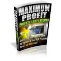 Maximum Profit Private Label Rights PLR Ebook