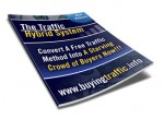 The Traffic Hybrid System Mrr Ebook