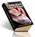 Cook Fish Like A Chef PLR Ebook