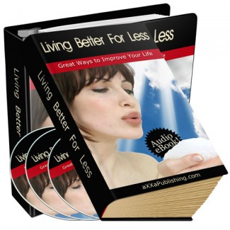 Living Better For Less PLR Ebook With Audio