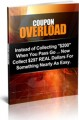 Coupon Overload Personal Use Ebook With Video