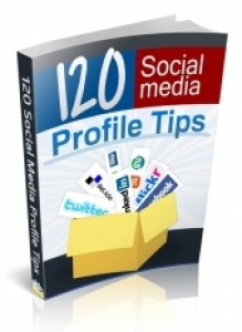 120 Social Media Profile Tips Plr Ebook