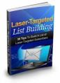 Laser Targeted List Building Mrr Ebook