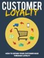 Customer Loyalty Give Away Rights Ebook