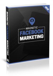 Magnetic Facebook Marketing MRR Ebook